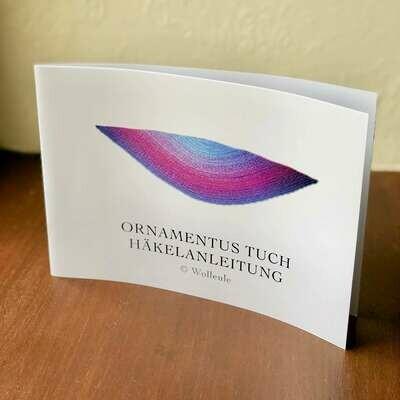 Booklet - Ornamentus Tuch Häkelanleitung - Woolpedia®
