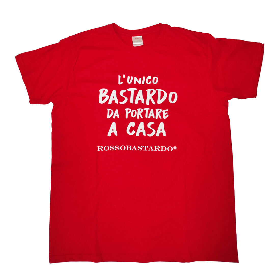 """T-shirt """"The unique bastard to take home with you"""""""