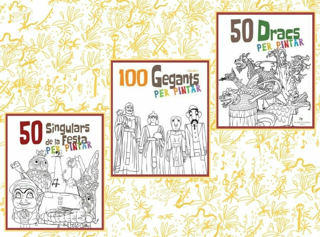 """PER PINTAR Llibres """"Figures de la Festa"""" - 100 Gegants; 50 Dracs; 50 Singulars de la Festa"""