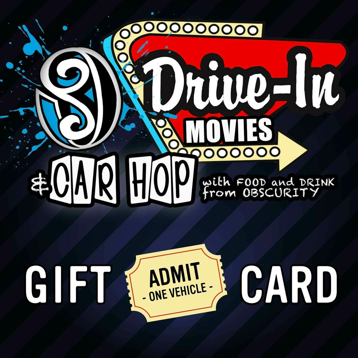 Drive-In Movie (Gift)  - Admit One Vehicle