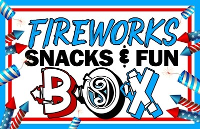(ADULT) Fireworks Snacks & Fun Box - PRE-ORDER