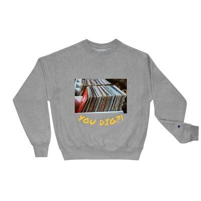 Champion 'You Dig' Sweatshirt