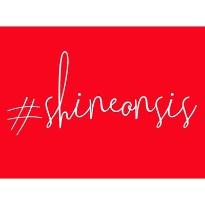 Shine on Sis Card