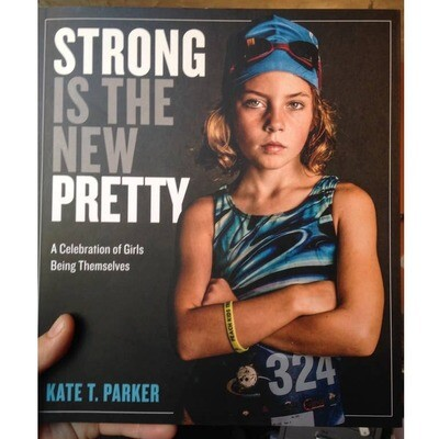 Strong is the New Pretty bk