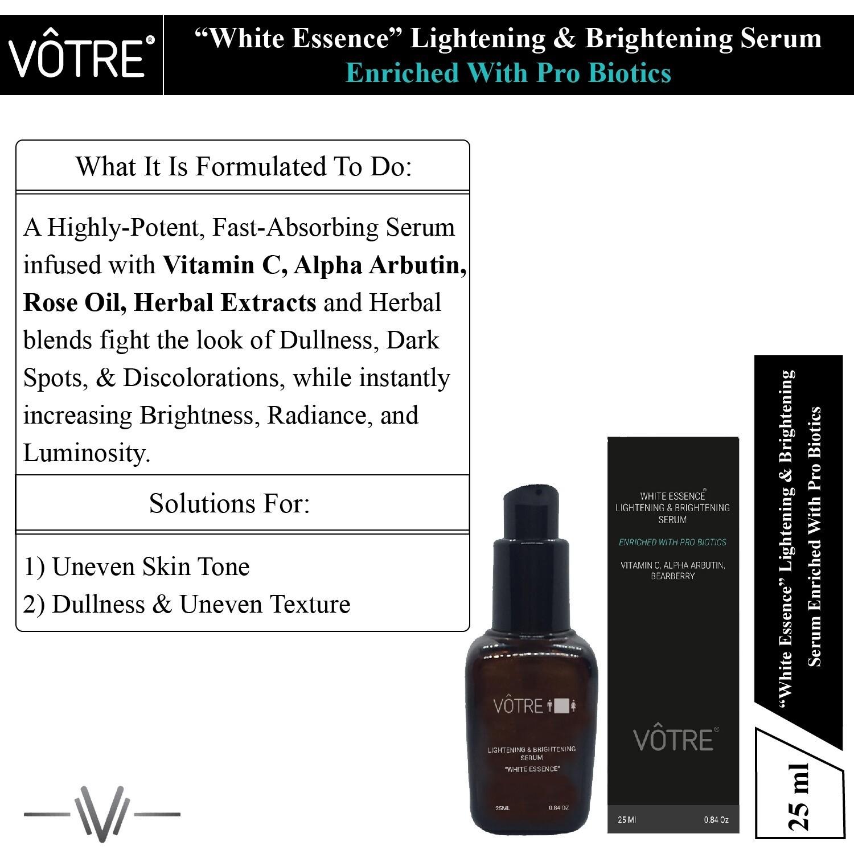"""Votre  Lightening & Brightening  Serum """"White Essence"""" Enriched with Pro Biotics , Vitamin C, Alpha Arbutin, Bearberry"""