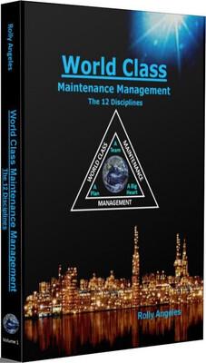 World Class Maintenance Management - The 12 Disciplines