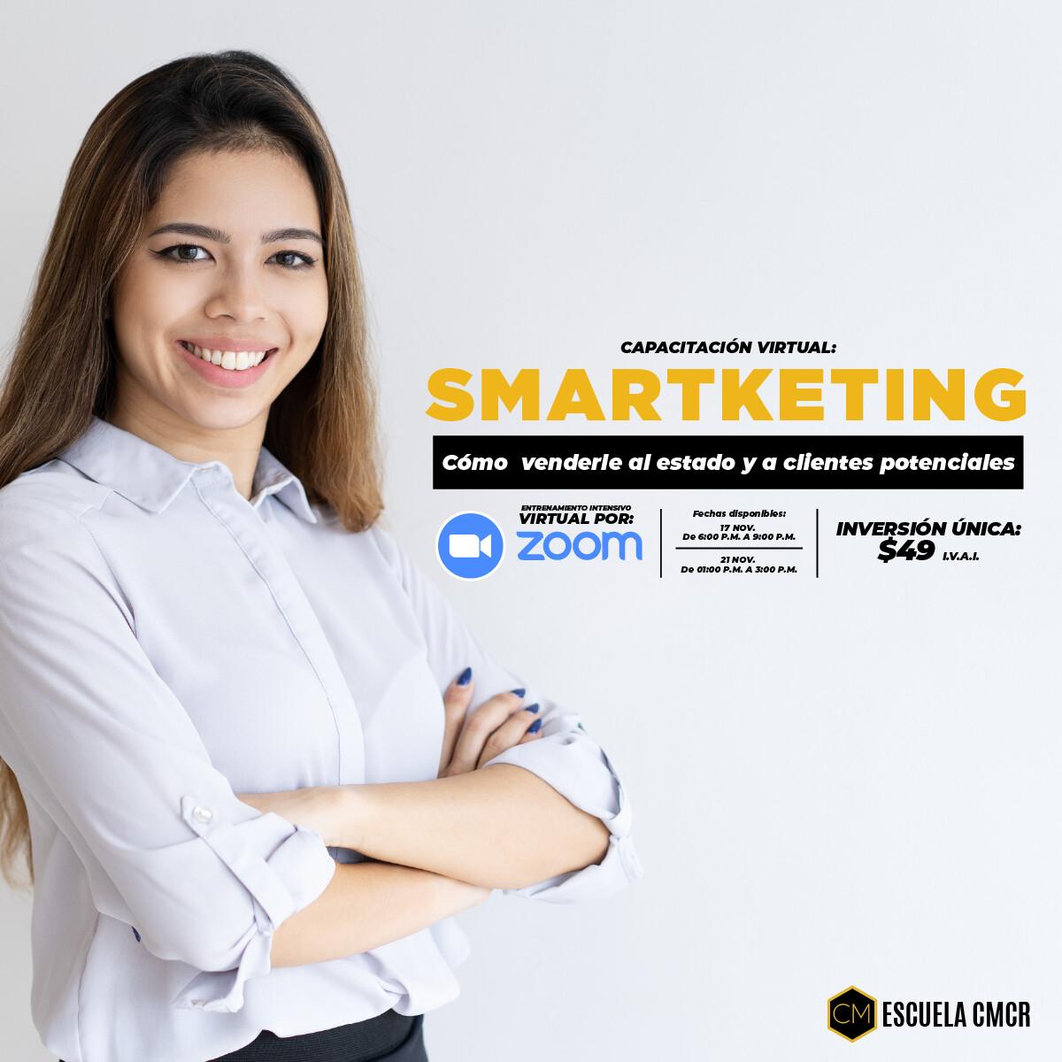 Smartketing: Cómo  venderle al estado y a clientes potenciales (ENTRENAMIENTO INTENSIVO VIRTUAL)