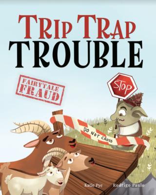 Trip Trap Trouble