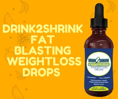 Drink2Shrink Fat Blasting Drops + FREE SHIPPING!