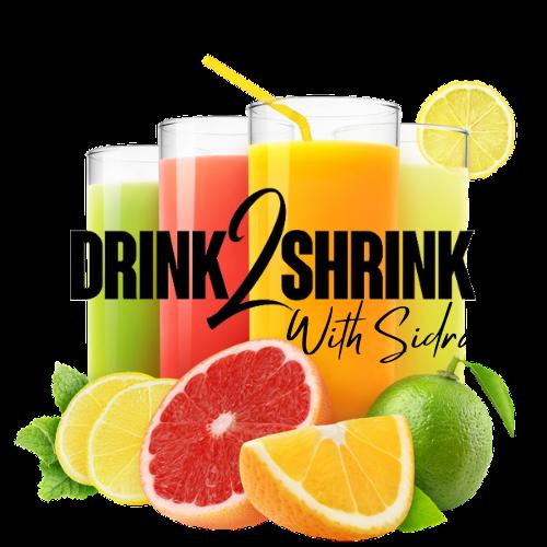 Sidra's Drink2Shrink