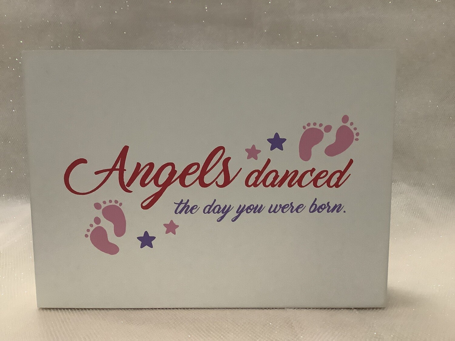 Angels Danced on the Day You Were Born -Pink