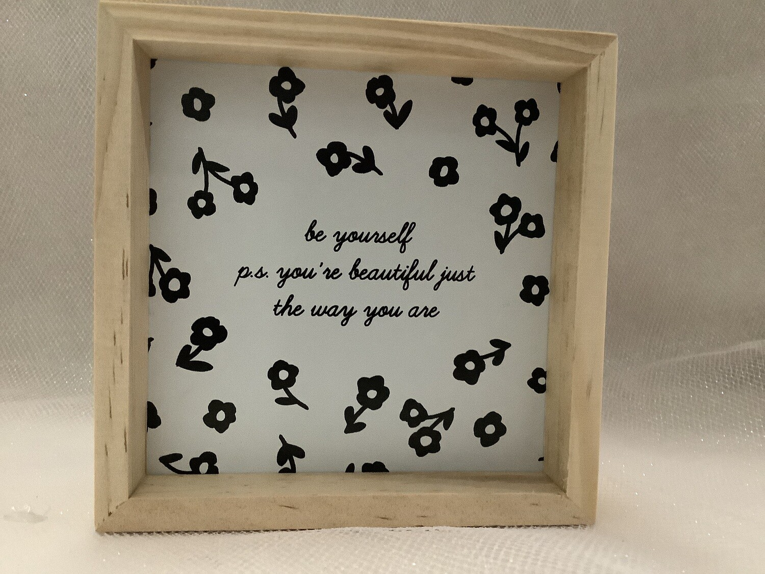 Pine Wood Box Sign - Be Yourself