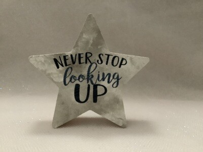 Star-Shaped Block Sign - Never Stop Looking Up