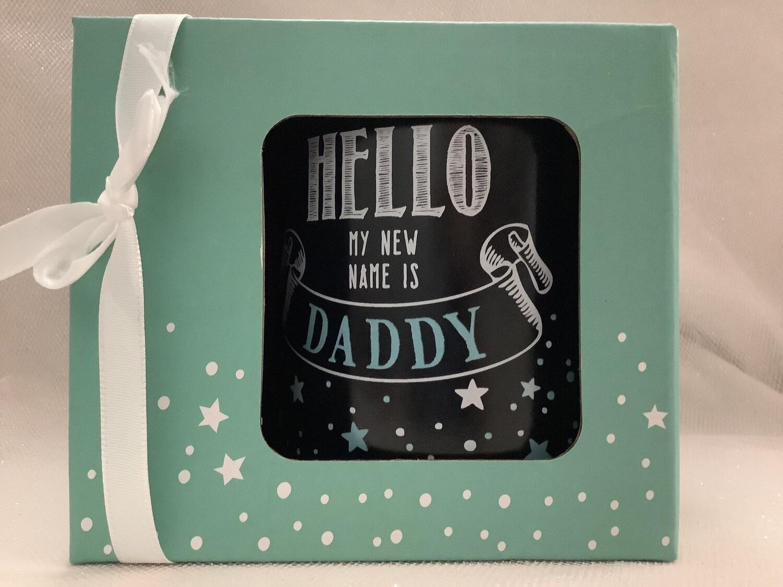 Hello My New Name Is Daddy Gift Mug