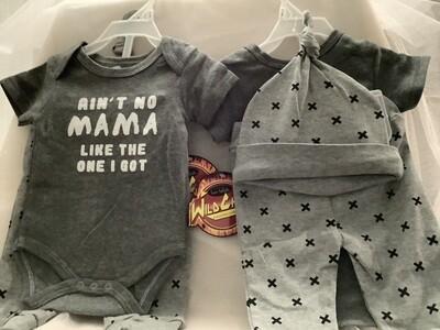 Baby Clothing Set - Ain't No Mama Like the One I Got 6/9M