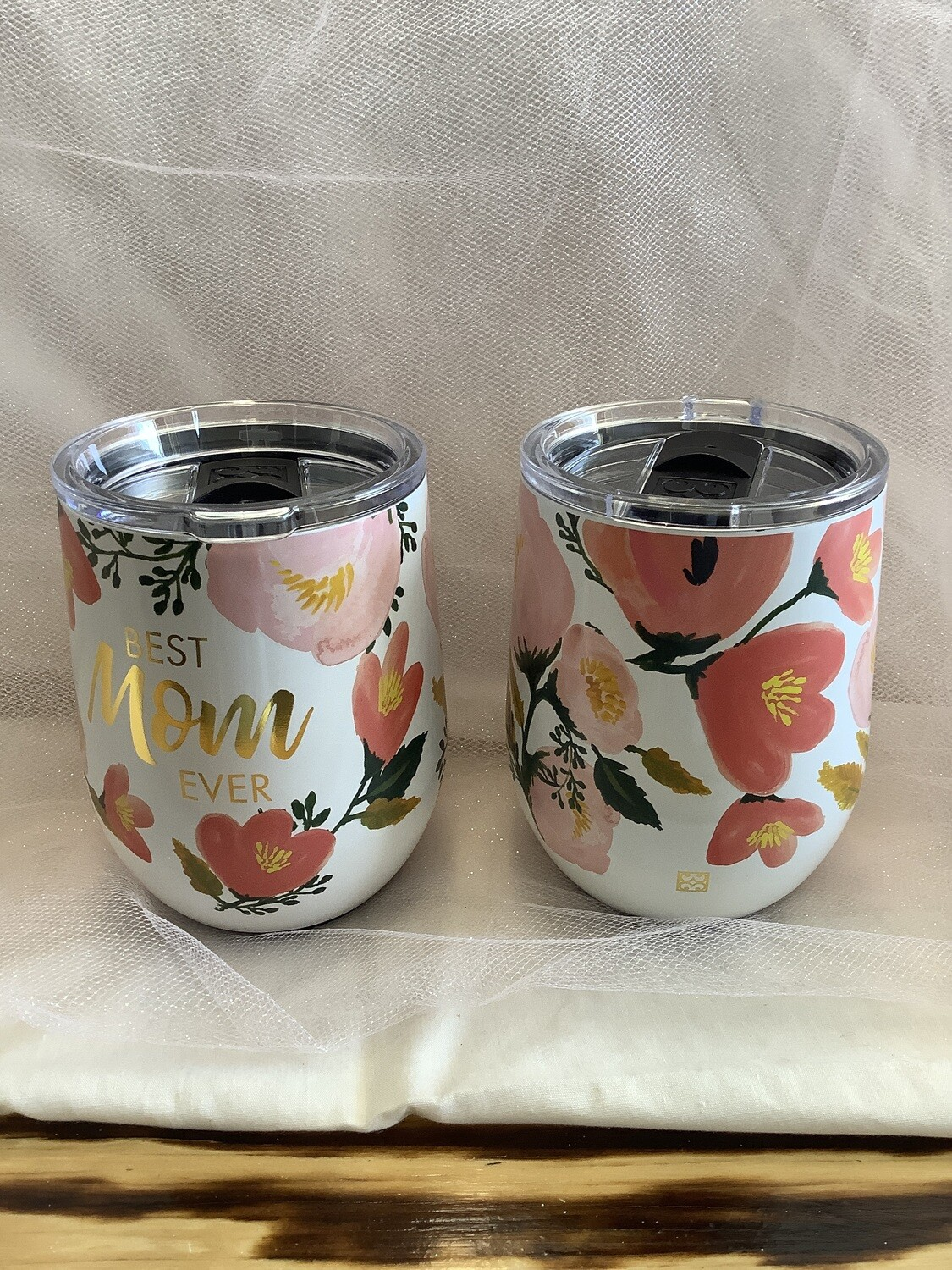 BEST MOM EVER STAINLESS STEEL DRINK TUMBLER