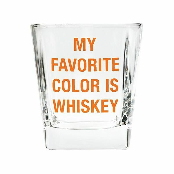 8 OZ ROCK GLASS MY FAVORITE COLOR IS WHISKEY