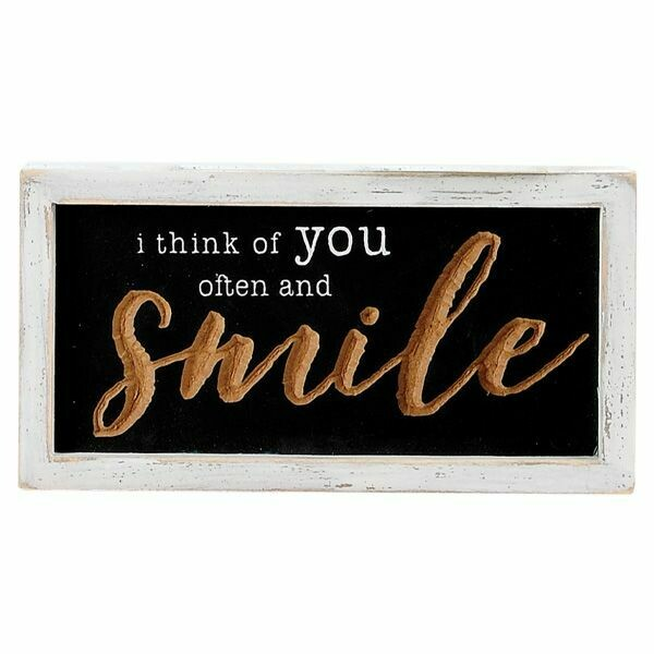 """8.25"""" I THINK OF YOU OFTEN AND SMILE BOX SIGN"""