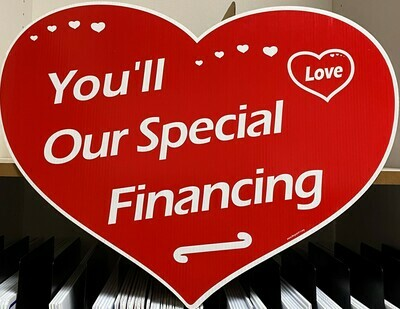 YOU'LL LOVE OUR SPECIAL FINANCING