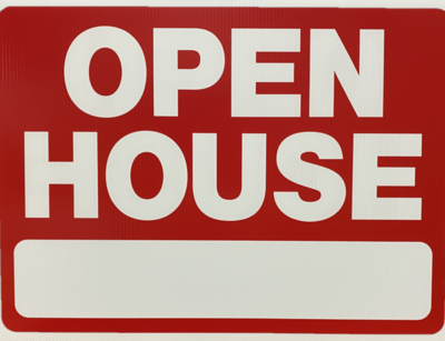 OPEN HOUSE LARGE SIGN ​