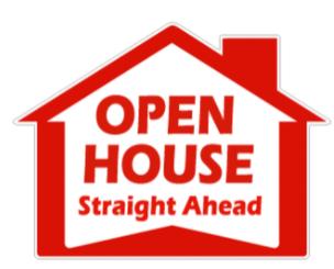 OPEN HOUSE STRAIGHT AHEAD