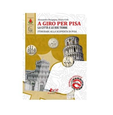 A giro per Pisa. La città e le sue terre