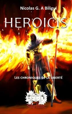 HEROICIS - Les Chroniques de la liberté