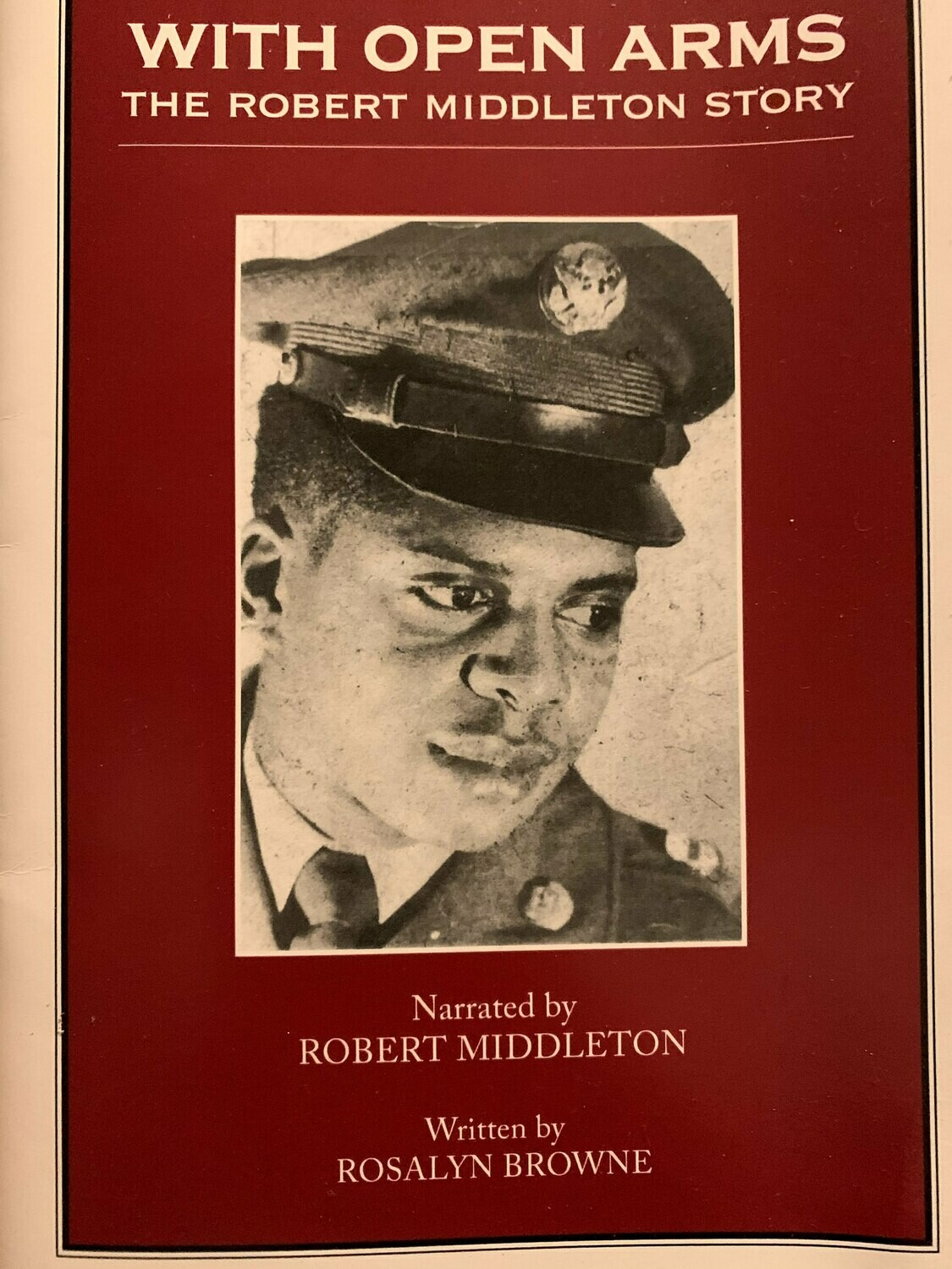 With Open Arms:  The Robert Middleton Story