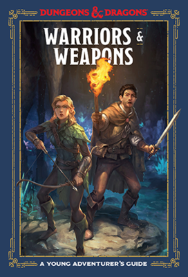 D&D Young Adventurer's Guide: Warrior & Weapons