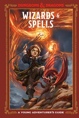 D&D Young Adventurer's Guide: Wizards & Spells
