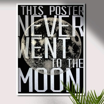 NEVER WENT TO THE MOON