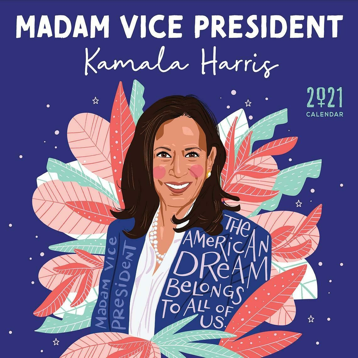 The 2021 Madame Vice President Kamala Harris Wall Calendar