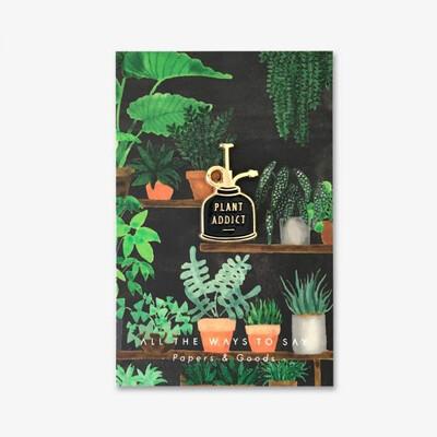 Plant Addict Pin