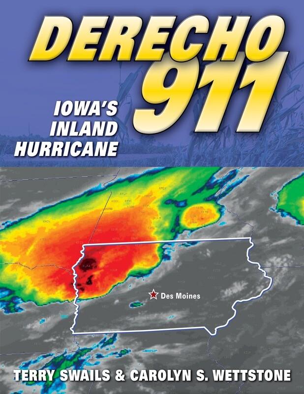Derecho 911 - Iowa's Inland Hurricane