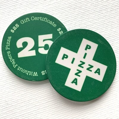 Without Papers Pizza $25 Gift Certificate