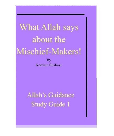 What Allah says about the Mischief-Makers! By: Karriem Shabazz