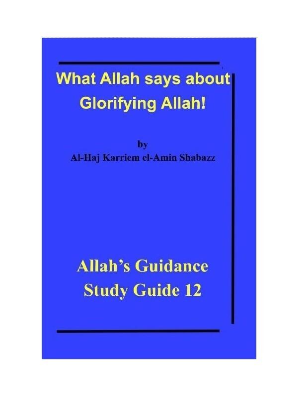 What Allah says about  Glorifying Allah!  by Al-Haj Karriem el-Amin Shabazz
