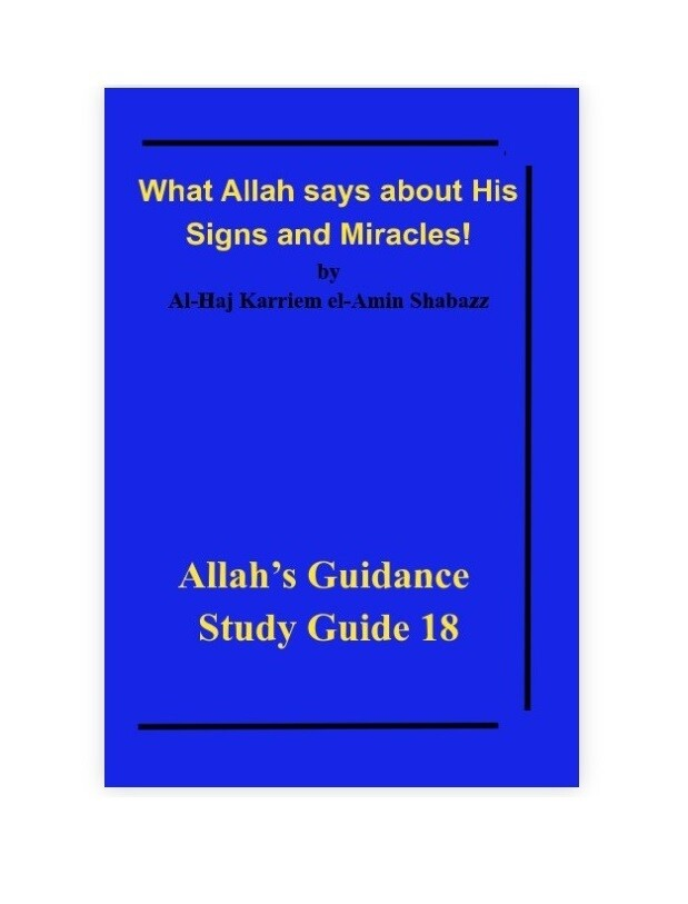 What Allah says about His Signs and Miracles!