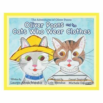 Oliver Poons & The Cats Who Wear Clothes - Whimsical - Personalized Gift - Children's Book - Baby Book - Cat Book - Bedtime Story
