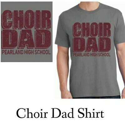 Choir Dad Shirt