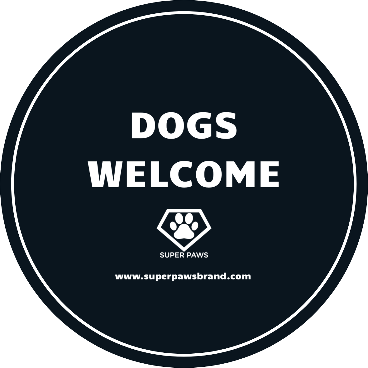DOGS WELCOME BADGE