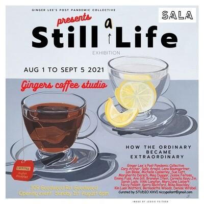 Still a Life Exhibition Opening