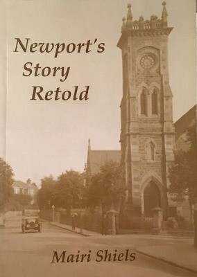 Newport's Story Retold by Mairi Shiels