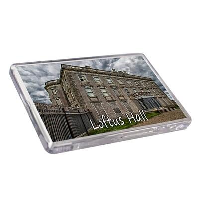 Fridge Magnet - Loftus Hall