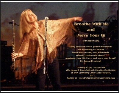 Breathe with Me and Move Your Qi: Workshop with Robin Krasny