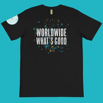 Worldwide What's Good 100% Organic Cotton T-Shirt