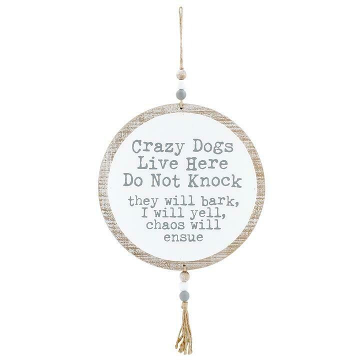 Crazy Dog Sign