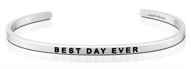 MantraBand Silver - Best Day Ever