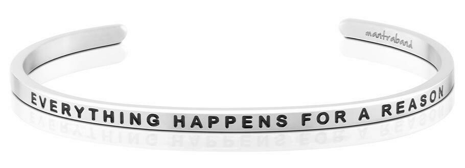 MantraBand Silver - Everything Happens for a Reason