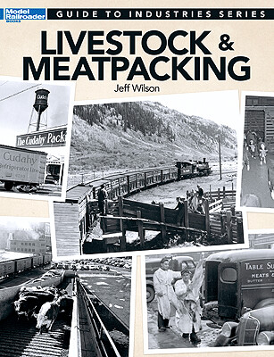 Kalmbach Guide Industries Series:Livestock/Meat Packing